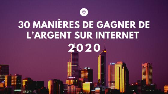 gagner de l'argent sur internet [2020]